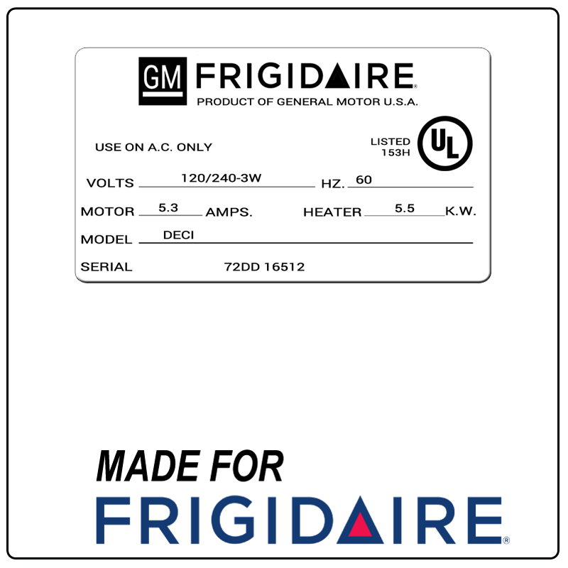 examples of what Frigidaire model tags usually look like and a large Frigidaire logo