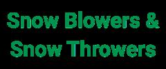 Snow Blowers & Snow Throwers